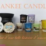 Yankee Candle ou le début d'une belle histoire d'amour ?