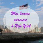 Mes bonnes adresses food à New York